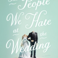 The People You Hate at the Wedding by Grant Grinder