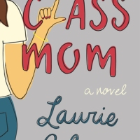 Book Review: Class Mom by Laurie Gelman