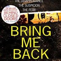 Book Review: Bring Me Back by B.A. Paris