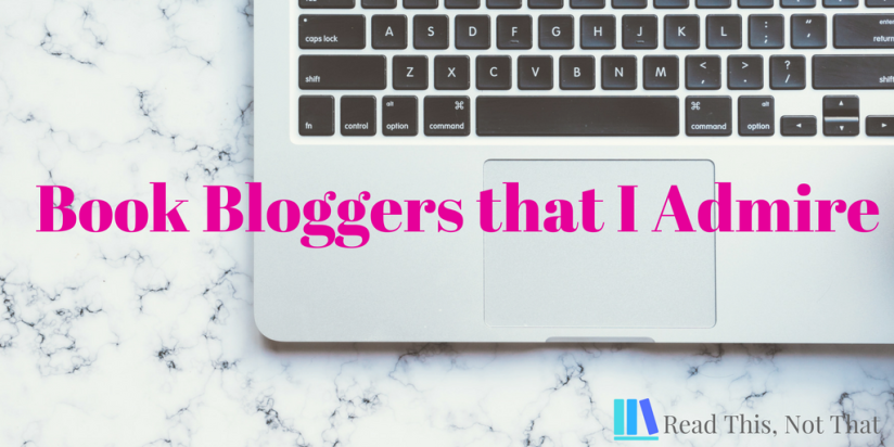 Bloggers that I admire (1)