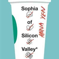 Book Review: Sophia of Silicon Valley by Anna Yen