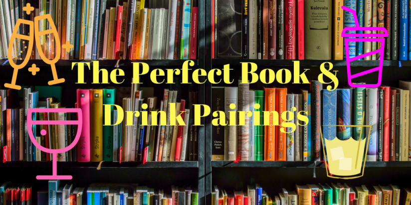 The Perfect Book & Drink Pairings