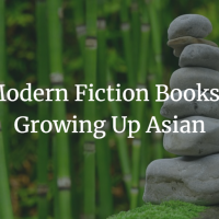 7 Modern Fiction Books on Growing Up Asian
