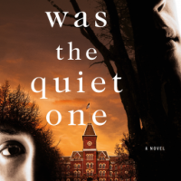 Book Review: She Was The Quiet One by Michele Campbell