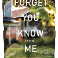 Book Review: Forget You Know Me by Jessica Strawser