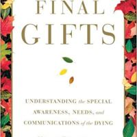 Final Gifts by Maggie Callanan & Patricia Kelley
