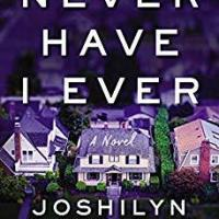 Book Review: Never Have I Ever by Joshilyn Jackson