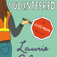 Book Review: You've Been Volunteered by Laurie Gelman
