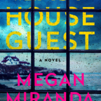 Book Review: The Last House Guest by Megan Miranda