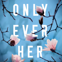 Book Review: Only Ever Her by Marybeth Mayhew Whalen