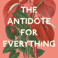 Book Review: The Antidote for Everything by Kimmery Martin