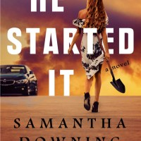Book Review: He Started It by Samantha Downing