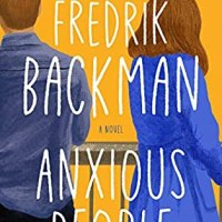 Book Review: Anxious People by Fredrik Backman