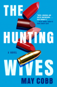 Hunting Wives
